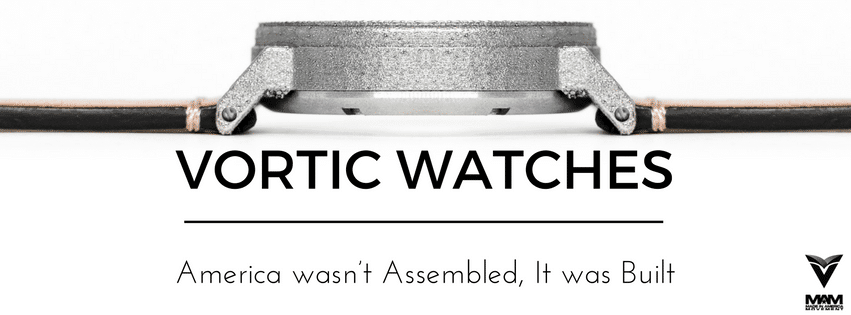 Vortic Watches, Vortic Watch, made in usa, made in america, american manufacturing, journeyman series, American made watch