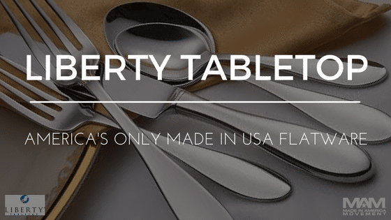 Liberty Tabletop: America's Only Flatware Company, American made flatware, Made in usa knives, made in usa forks, made in usa spoons, flatware