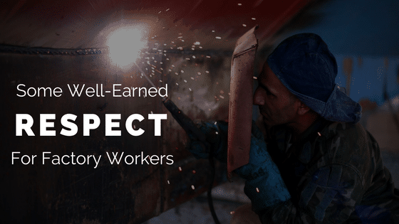 Scott Paul, Labor Day, Unions, This Day, Some Well-Earned Respect For Factory Workers