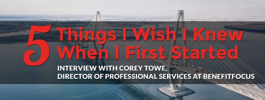 5 Things I Wish I Knew When I First Started: Corey Towe, Director, meet the makers